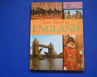 Let's Travel in England, a Vintage Travel Press Book, Children's Press