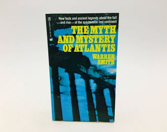 Vintage Non Fiction Book The Myth and Mystery of Atlantis by Warren Smith 1977 Paperback