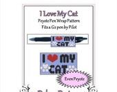 ON SALE Bead Pattern Peyote(Pen Wrap/Cover)-I Love My Cat