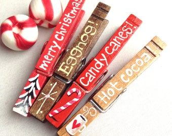 CHRISTMAS CLOTHESPINS hand painted magnetic pegs Merry Christmas candy canes hot cocoa eggnog