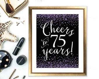Cheers sign - cheers to 75 years - 75th birthday - Purple Confetti