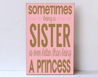 Sister Wall Art, Sister Princess Wood Sign, Baby Girl Nursery, Nursery Decor Girl, Big Sister Gift, Sister Wall Sign, Farmhouse Decor