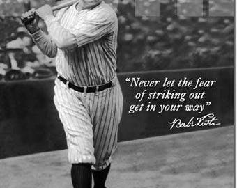"Babe Ruth never let the fear of striking out get in your way retro metal sign baseball wisdom 12 1/2"" X 16"""