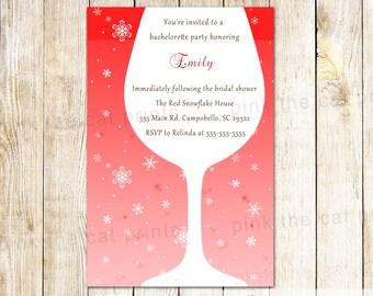 Winter Bachelorette Invitation Christmas Bachelorette Invitation Bridal Shower Invitation Red Wine Glass Invitation Personalized Invitation
