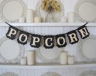 POPCORN Banner, Wedding Popcorn Sign, Birthday Decoration, Movie Night, Ready To Pop, Birthday Popcorn Sign, Popcorn Bar