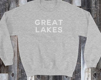 Grey Great Lakes Sweatshirt, Great Lakes apparel, Great Lakes Gift, Great Lakes, Fleece, Pullover, Sweatshirt, Michigan shirt, Cozy