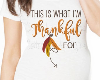 Thanksgiving maternity top short sleeve maternity or non-maternity thankful for; graphic tee