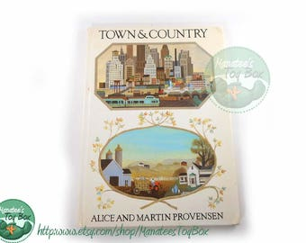 Town & Country by Alice and Martin Provensen Vintage Childrens Book 1980s