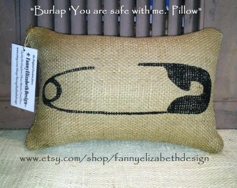 Safety Pin Pillow-Mini burlap safety pin pillow-Safety Pin-You are safe with me-burlap pillows-pillows-safety pin support
