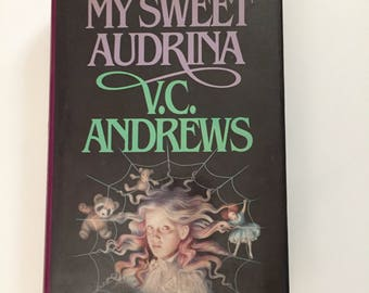 My Sweet Audrina by V. C. Andrews (1983, Hardcover)