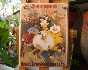 French Victorian circus or theatre image on shabby chic wooden tag, small gift, door hanger