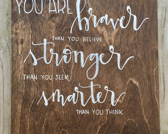 Wood Art Nursery - You Are Braver, Stronger, Smarter - Winnie The Pooh