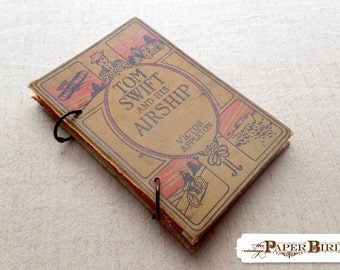Tom Swift and his Airship Up-cycled Recycled Handmade Journal Travel Journal Guest Book Blank Book