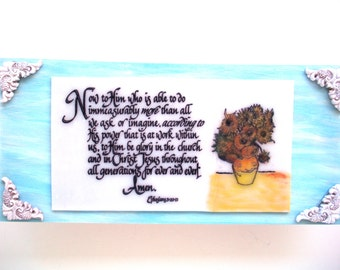 Scripture Art.  Now to Him who is able to do immeasurably more than we can ask or imagine...  Ephesians 3:20-21.  Christian Handmade Plaque
