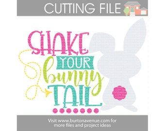 Shake Your Bunny Tail cut file for Cricut, Silhouette, Instant Download (eps, svg, gsd, dxf, ai, jpg, and png)
