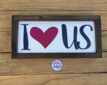 I Love Us Wood Sign | I Love Us Sign  | Gallery Wall Decor | Wedding Gift | Anniversary Gift | I Love Us