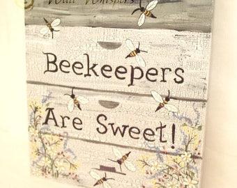 Beekeeper Sign Bee Hive Beehive Art Beekeepers Are Sweet Painting Honey Bee Bees Pollinators Entomology Apiary Herb Garden Meadow Flowers