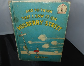 Vintage Dr. Seuss And To Think I Saw it on Mulberry Street Book HC BCE 1937