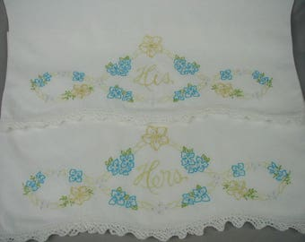 "Vintage Pillowslips, Pair of Pillow Slips, Hand Embroidered, Cute Old Fashioned, ""His- Hers"", Aqua Colored Flowers,  Crocheted Edging"