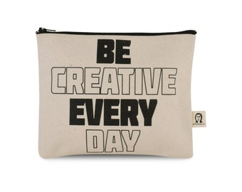 be creative every day pouch