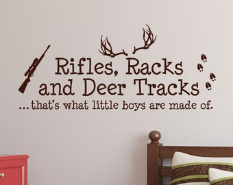 Rifles Racks And Deer Tracks That's What Little Boys Are Made Of Wall Decal Sign Little Boys Sticker Boys Room Decor Little Boys Room Hunt