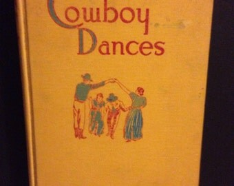 Lloyd Shaw's - Cowboy Dances- Hardcover Book with Cowboy Dance Tunes Booklet - 1943