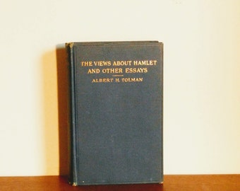 Views About Hamlet and Other Essays Signed by Author, Albert Harris Tolman