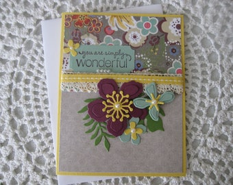 Handmade Greeting Card: You Are Simply Wonderful (Mother's Day, Birthday, All-Occasion)