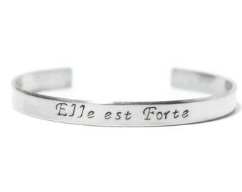 Elle est Forte - She is Strong - Hand Stamped - Metal Cuff - Bracelet