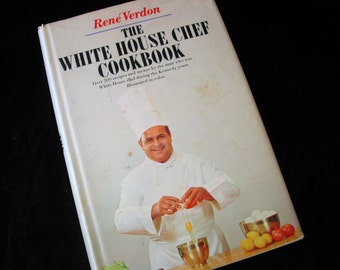 The White House Cookbook by Rene Verdon Vintage 1967