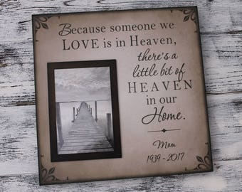 Memorial frame, memorial picture frame, Because someone we love is in heaven, bereavement gift, sympathy gift, handmade, memorial CAN-413