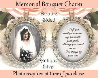 SALE! Double-Sided Memorial Bouquet Charm - Personalized with Photo - I left you beautiful memories