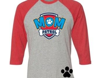 Custom Mom Patrol Shirt Paw Patrol Inspired Birthday number Raglan Shirt with Name on Back