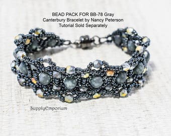 BB-78 Gray Canterbury Bracelet BEAD PACK, Tutorial by Nancy Peterson Sold Separately, Gray Canterbury Bracelet