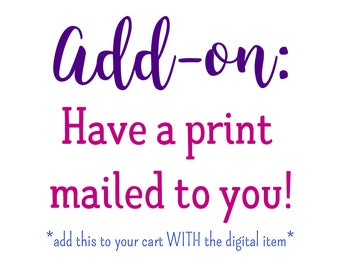 Add-On: Have a Print Mailed to You!