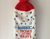 Patriotic Hanging Towel - Crochet Top - America Home of the Brave - USA - Red - White - Blue - Crochet - Handmade Crochet - Ready to Ship