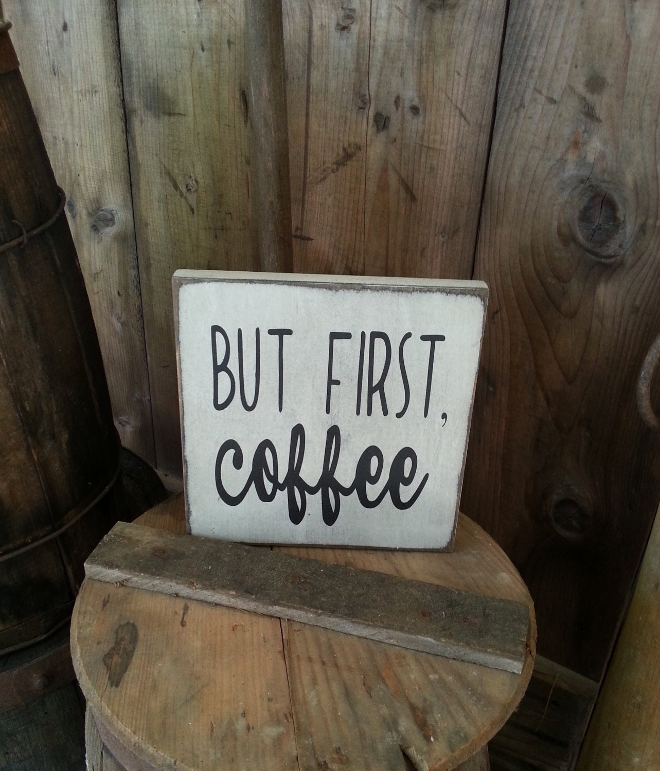 Primitive Wooden Kitchen Signs: But First Coffee Sign