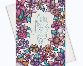 The Quiero Mamá! - SPANISH Mother's Day Card - Tarjetas para el Dia De La Madre