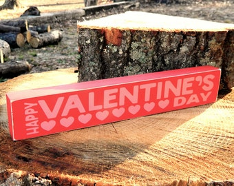 Happy Valentine's Day Wood Shelf Sitter Sign - Valentine's Day - 12 Different Color Combinations!