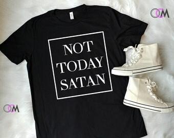 Not Today Satan Shirt, Not Today Satan Work Out Shirt, Not Today Shirt, Jesus Shirt, Y'all Need Jesus, Faith Shirt, Gym Shirt