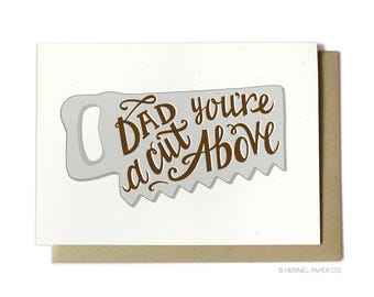 Dad Birthday Card - Dad You're a Cut Above - Saw - Woodworking Card - FD27