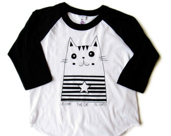 Hand Printed raglan, Black and white,  Le Chat, The Cat, El Gato, French, English, Spanish, Kids funny tshirt, catlover, crazy cat 6T