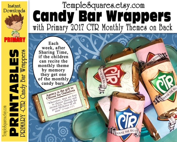PRINTABLE CTR Candy Bar Wrappers - with 2017 Primary Monthly Theme and Scriptures on back. Miniature size bars Choose The Right sharing time