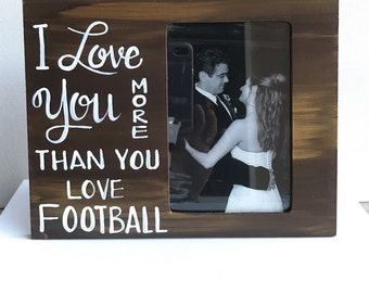 Love Picture Frame. Gift for him. Picture frame for football fan. Great gift for a loved one. Valentine's day picture frame.