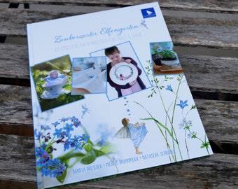 My 3rd book: ZAUBERZARTER ELVEN garden
