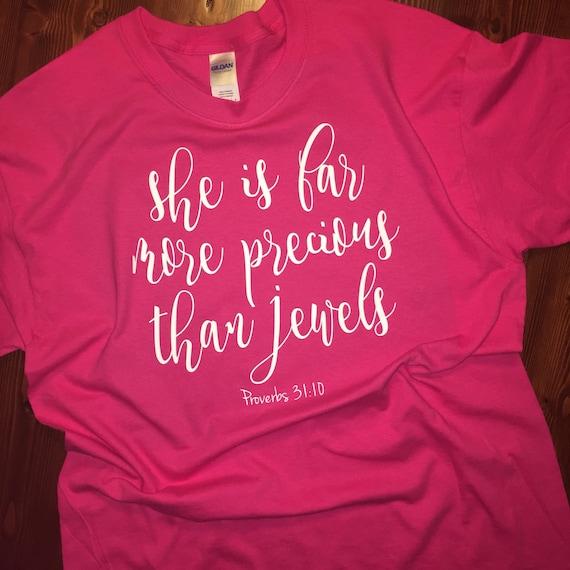 More Precious Than Jewels - Tshirt