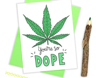 Funny Birthday Card, Marijuana Card, Weed, Cannabis, Funny Friendship Card, Dope, I Like You, Boyfriend Card, Bestie Card, Girlfriend Card