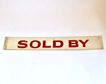 Vintage Sign - Sold By - Real Estate Sign in Red and White. Vintage Signage