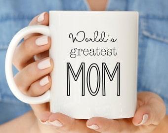 Mother's Day Gift Idea | World's Greatest Mom Coffee Mug | Cute Mom Mug Gift for Mom | Mom Mug Gift | New Mom Coffee Mug | Unique Mom Mug