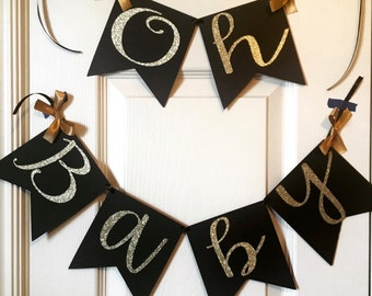 Oh Baby Shower Banner, Oh Baby Banner, Black and Gold Baby Shower Decor, Oh Baby Shower Decor, Oh Baby Baby Shower, Baby Announcement Banner